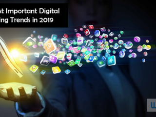 The Most Important Digital Marketing Trends to Follow in 2019